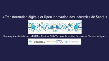 Transformation digitale et Open Innovation des industries de santé à Doctors 2.0 & You